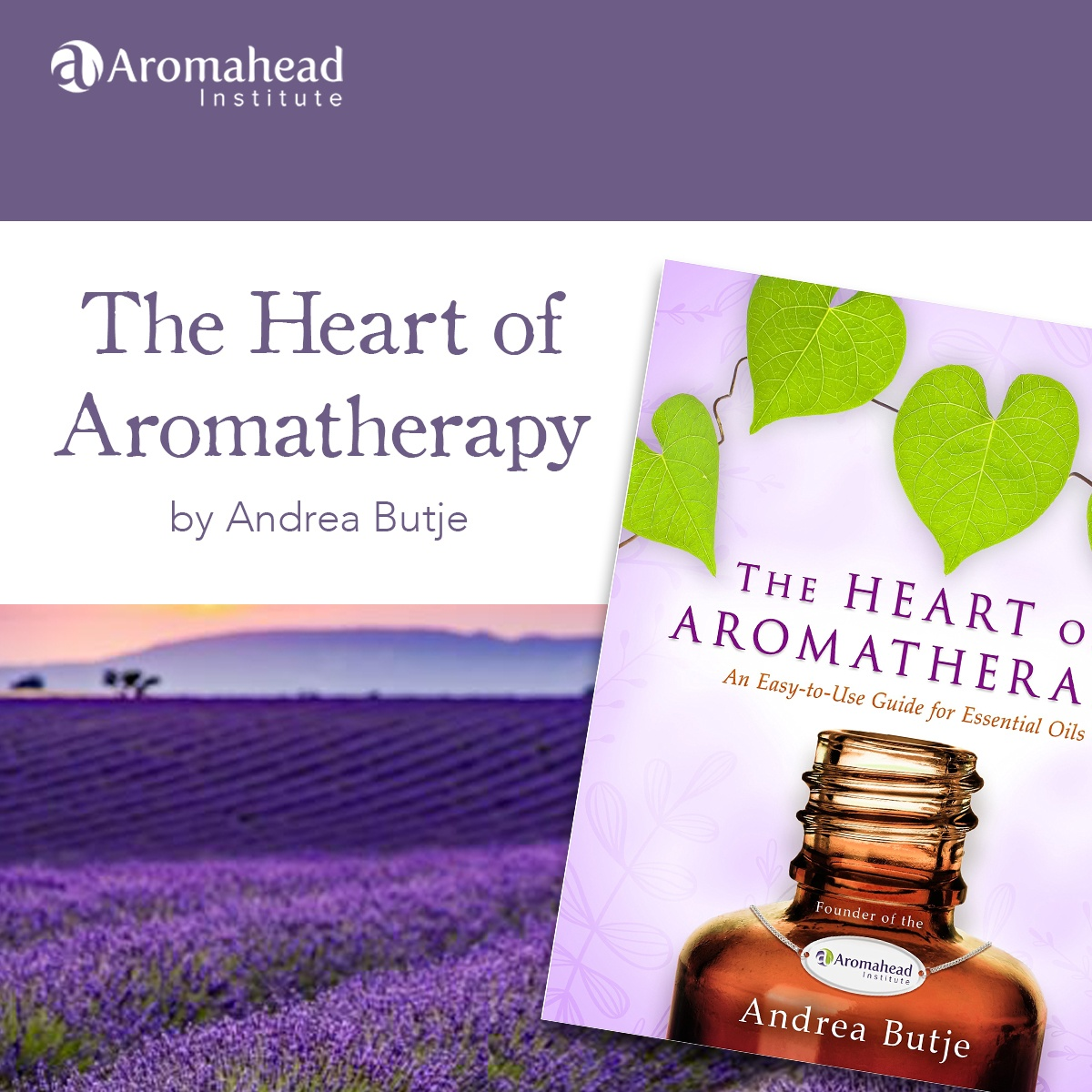 AH Weekly-April 10-Link title-The Heart of Aromatherapy-1200x1200-V1
