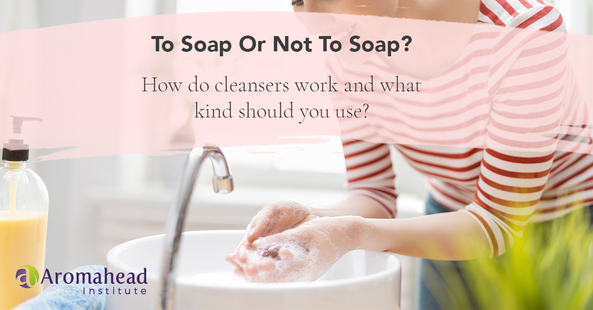 How does soap work, and what kind should you use