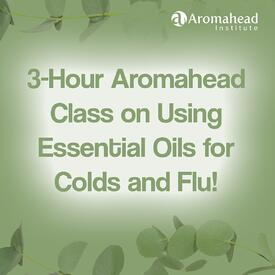 Blog-Jan 8-title-3 hour aromahead class on using eos for cold and flu-1200 x 1200-V1