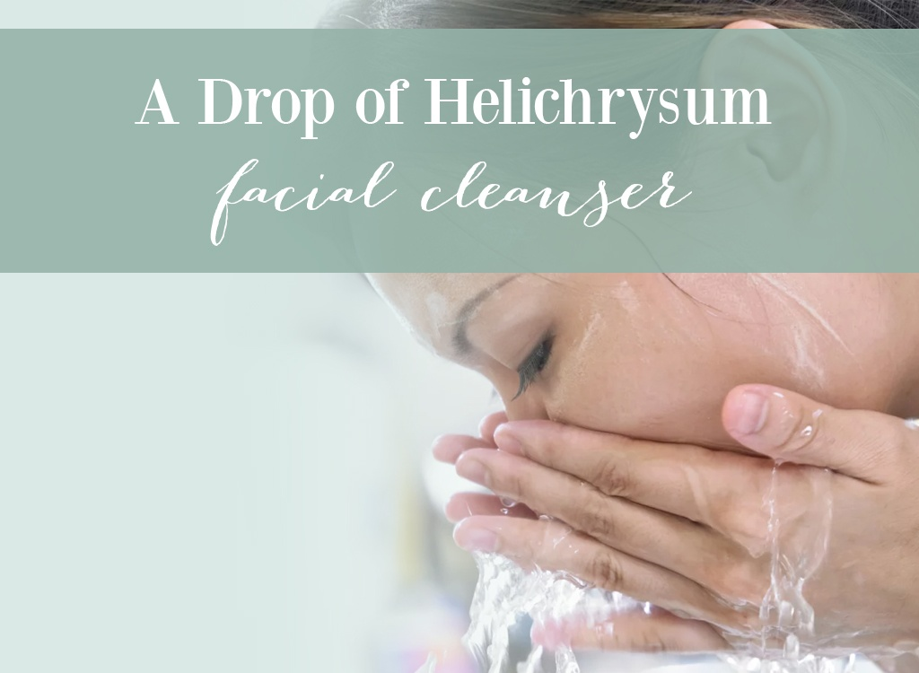 A Drop of Helichrysum Facial Cleanser