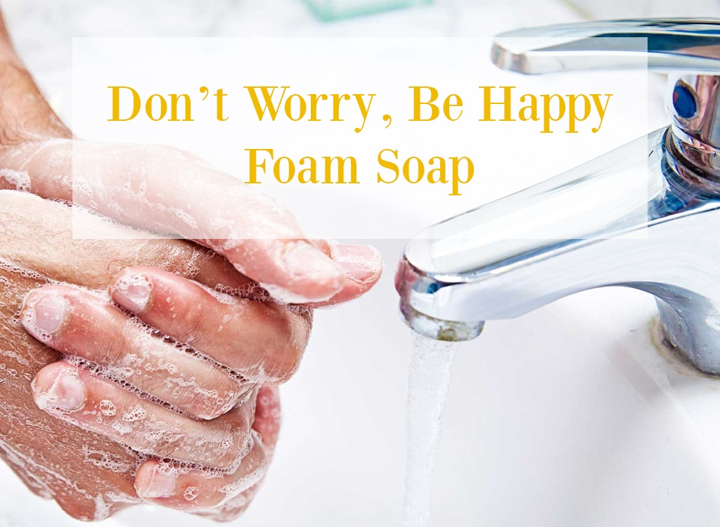 Dont Worry Be Happy Foam Soap with Yuzu Essential Oil