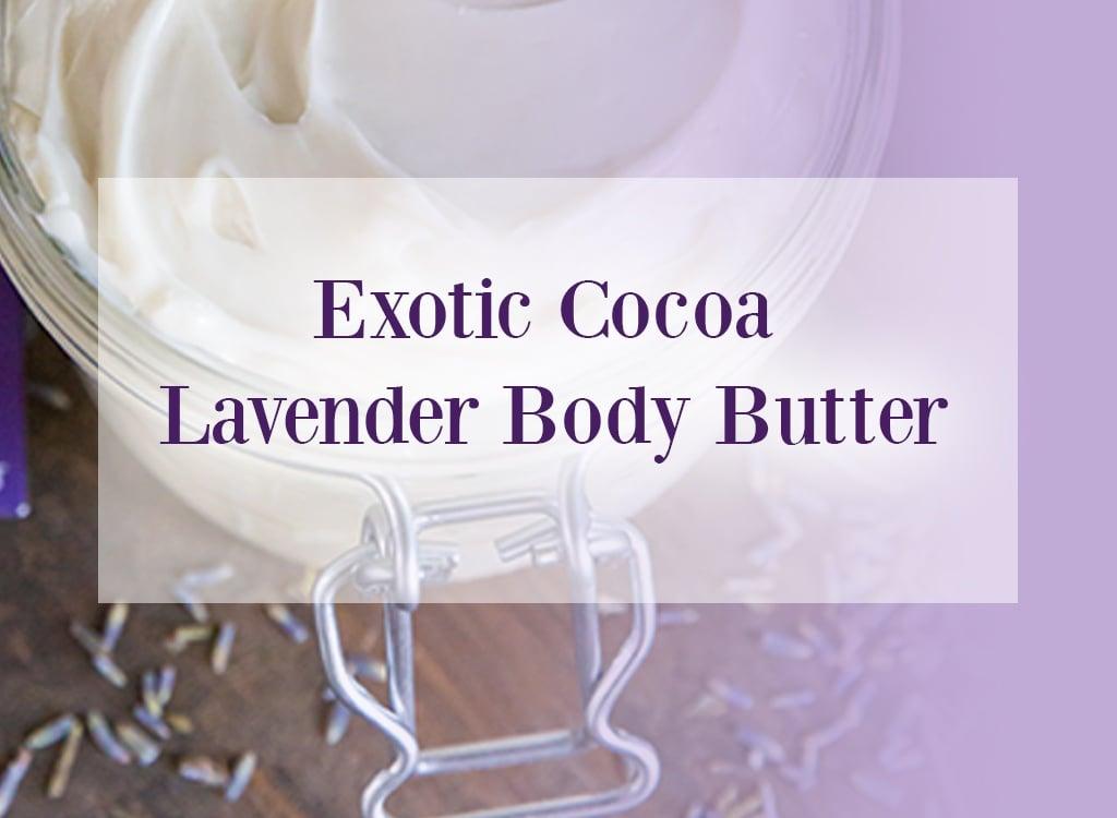 Exotic Cocoa Lavender Body Butter