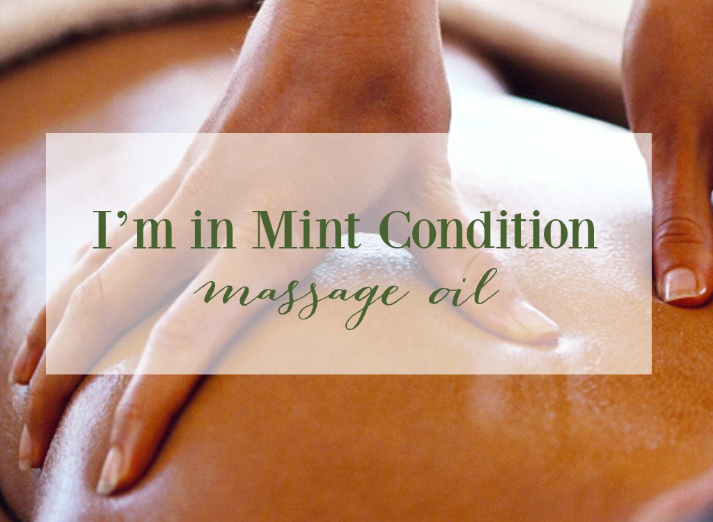 Im In Mint Condition Massage Oil