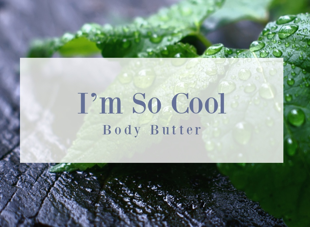 Im So Cool Body Butter