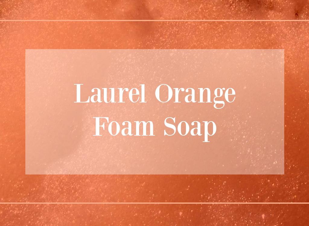 Laurel Oil Orange Foam Soap