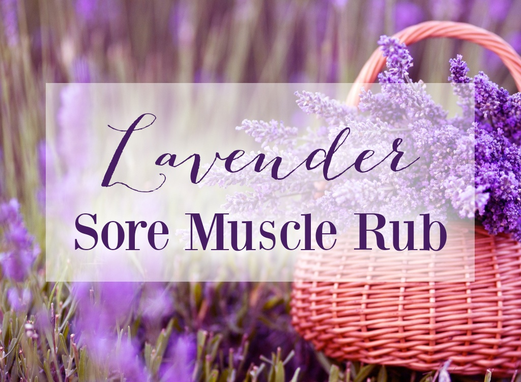 Lavender Oil Sore Muscle Rub