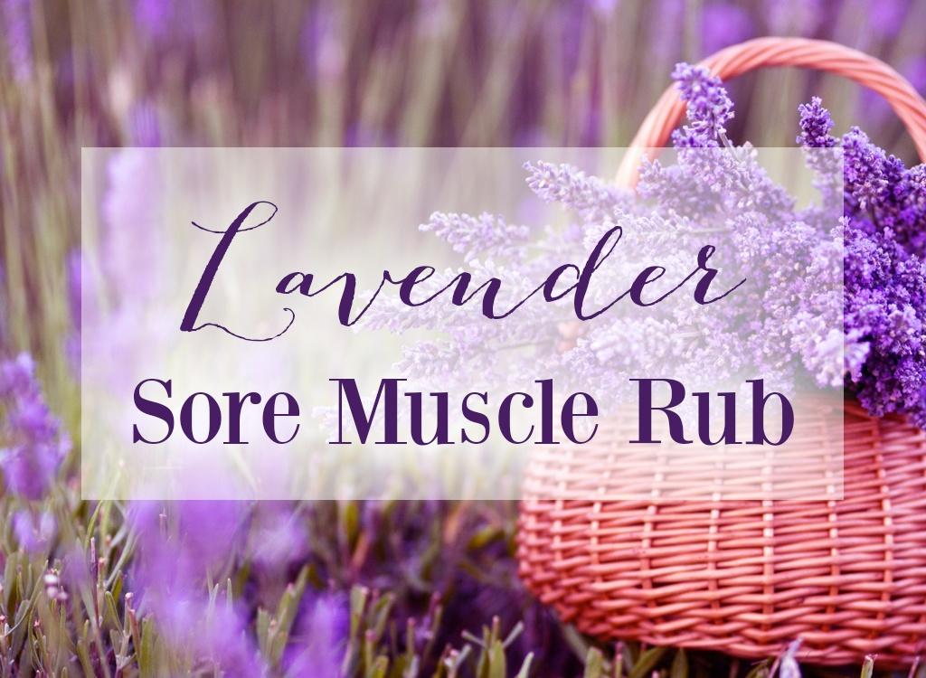 Lavender Oil Sore Muscle Rub