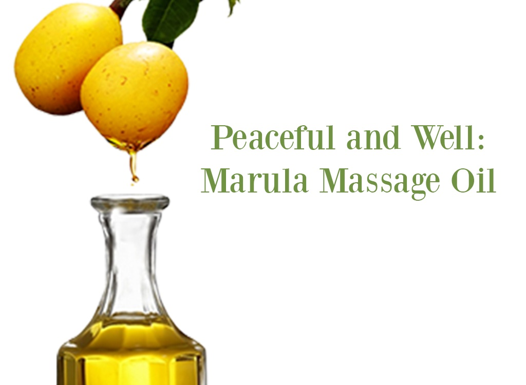 Peaceful and Well Marula Massage Oil