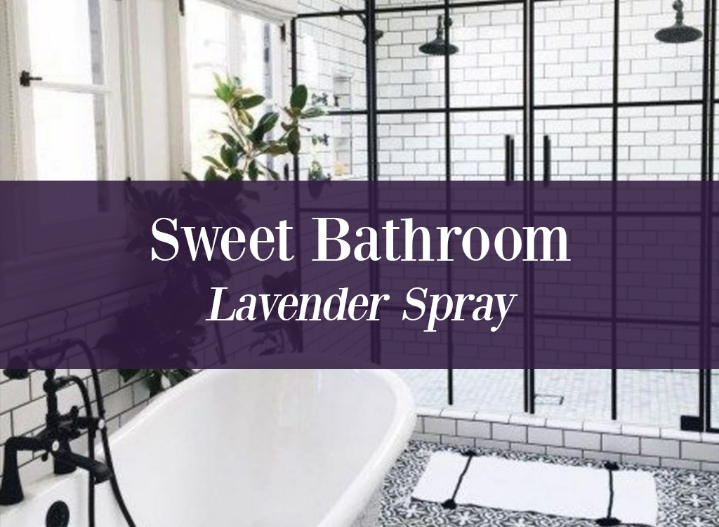 Sweet Bathroom Lavender Oil Spray