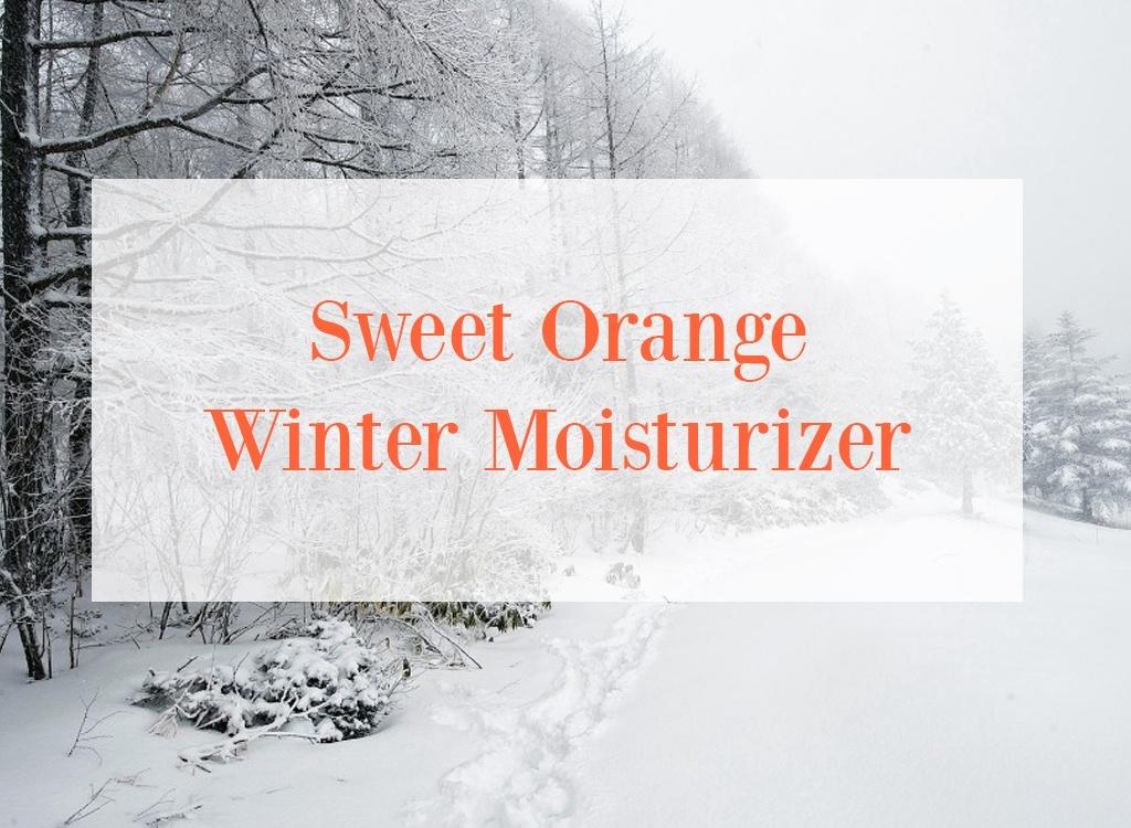Sweet Orange Essential Oil Winter Moisturizer