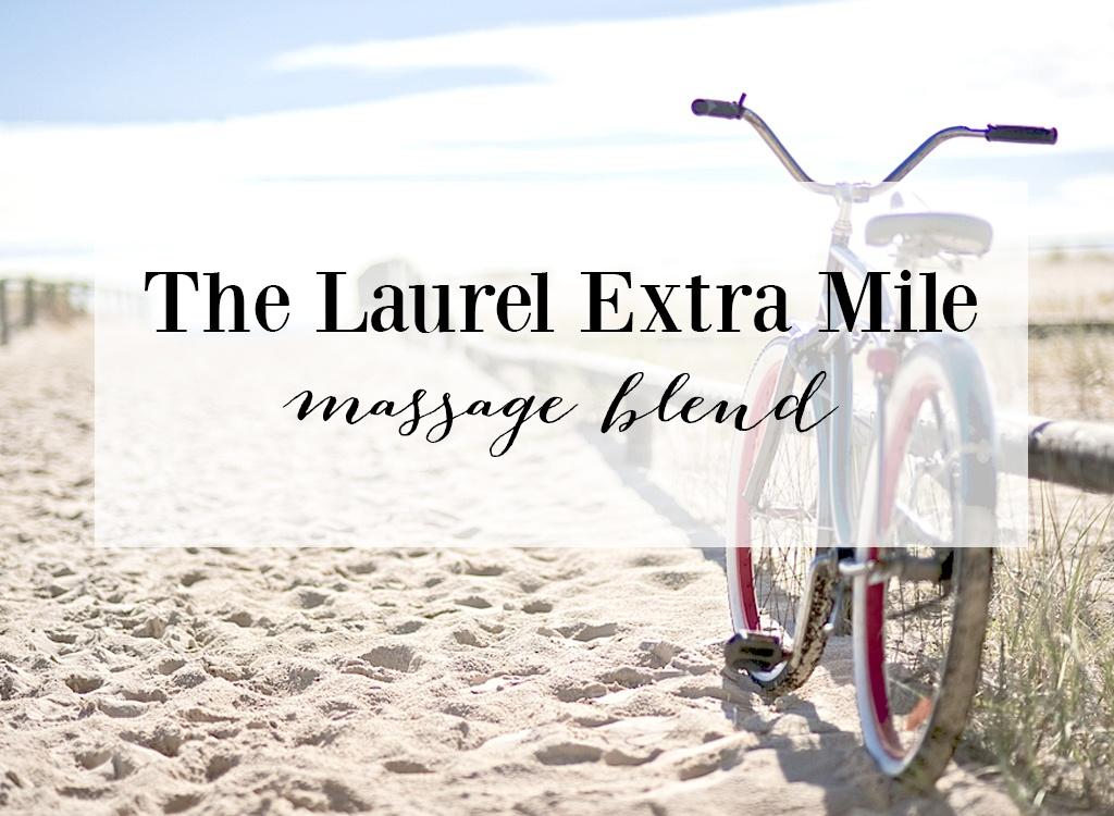 The Laurel Extra Mile Massage Blend