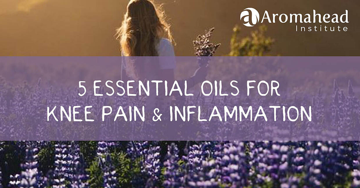 5 Essential Oils for Knee pain and inflammation