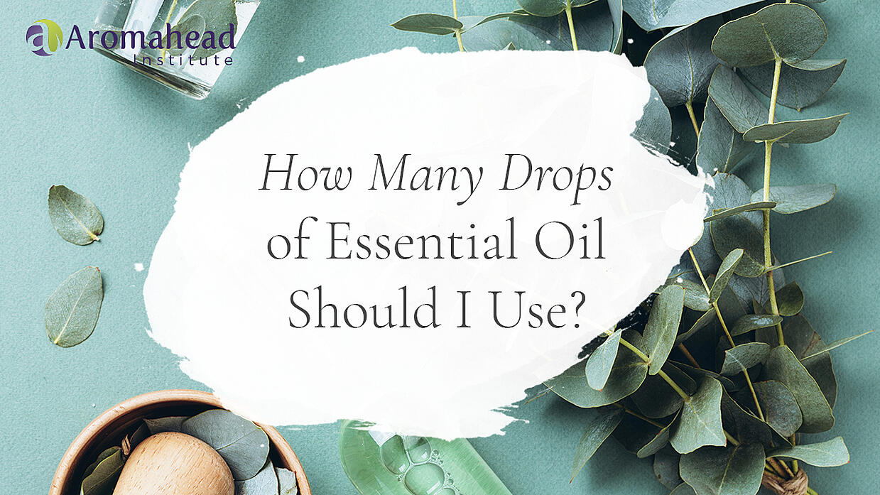 How Many Drops of Essential Oil Should I Use